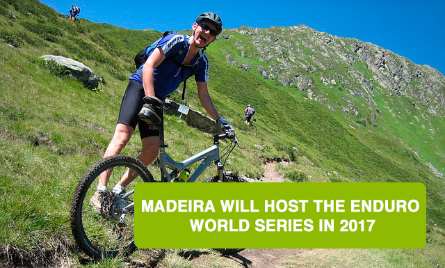 Madeira will host the Enduro World Series in 2017
